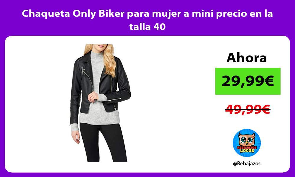Chaqueta Only Biker para mujer a mini precio en la talla 40
