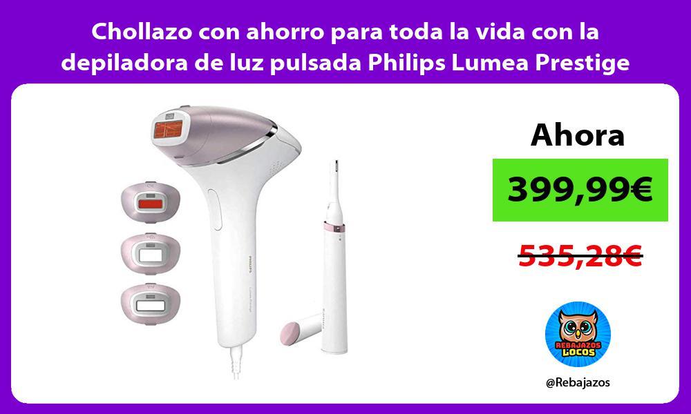 Chollazo con ahorro para toda la vida con la depiladora de luz pulsada Philips Lumea Prestige