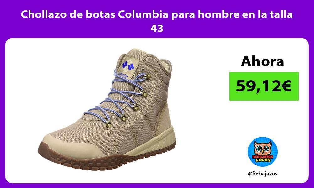 Chollazo de botas Columbia para hombre en la talla 43