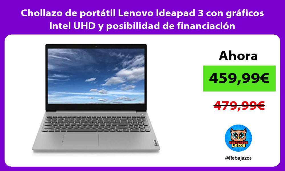Chollazo de portatil Lenovo Ideapad 3 con graficos Intel UHD y posibilidad de financiacion