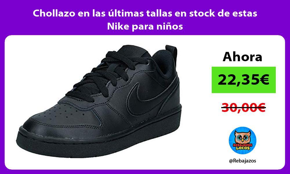 Chollazo en las ultimas tallas en stock de estas Nike para ninos