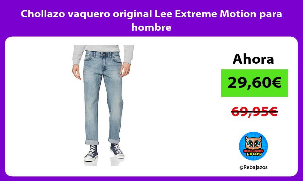 Chollazo vaquero original Lee Extreme Motion para hombre
