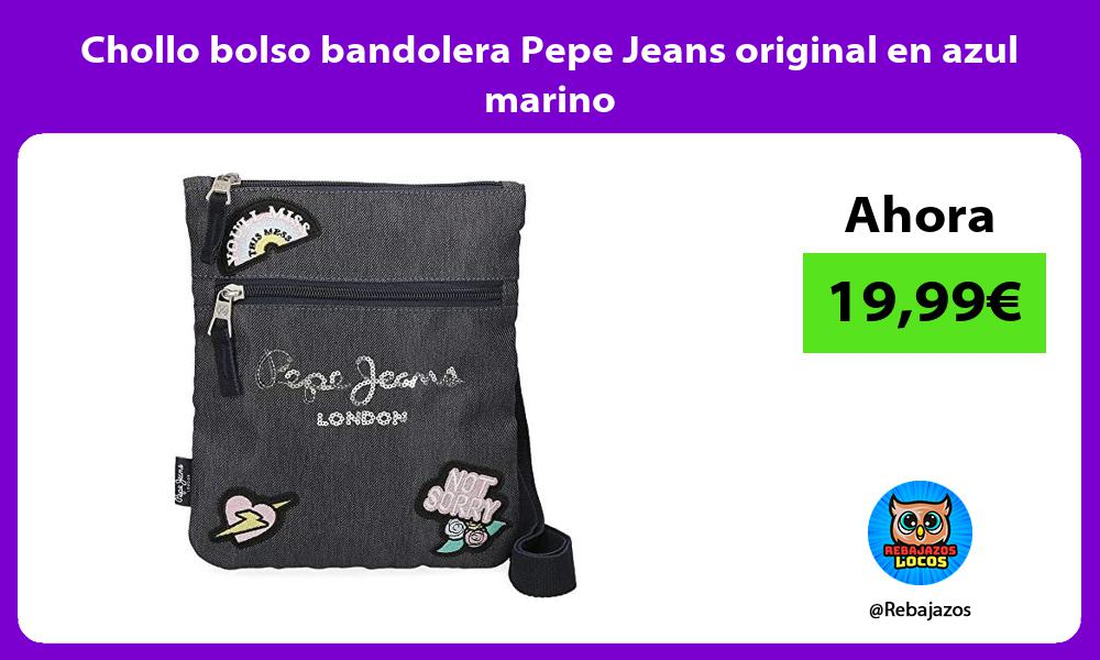 Chollo bolso bandolera Pepe Jeans original en azul marino