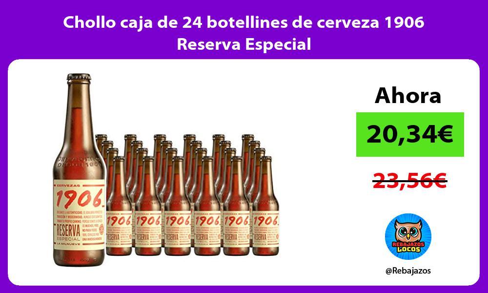 Chollo caja de 24 botellines de cerveza 1906 Reserva Especial