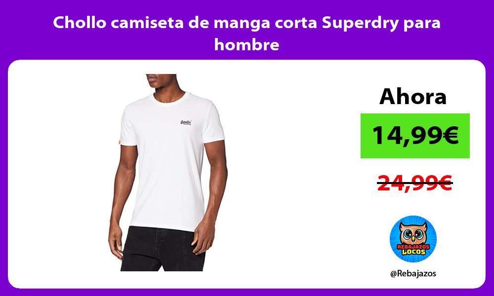 Chollo camiseta de manga corta Superdry para hombre