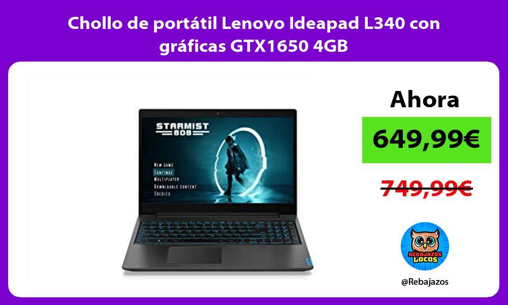 Chollo de portatil Lenovo Ideapad L340 con graficas GTX1650 4GB