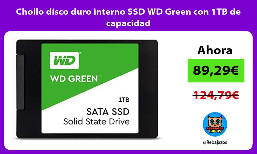 Chollo disco duro interno SSD WD Green con 1TB de capacidad