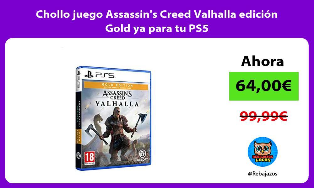 Chollo juego Assassins Creed Valhalla edicion Gold ya para tu PS5