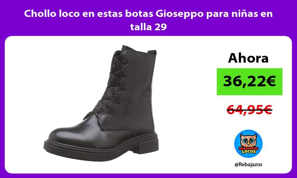 Chollo loco en estas botas Gioseppo para ninas en talla 29