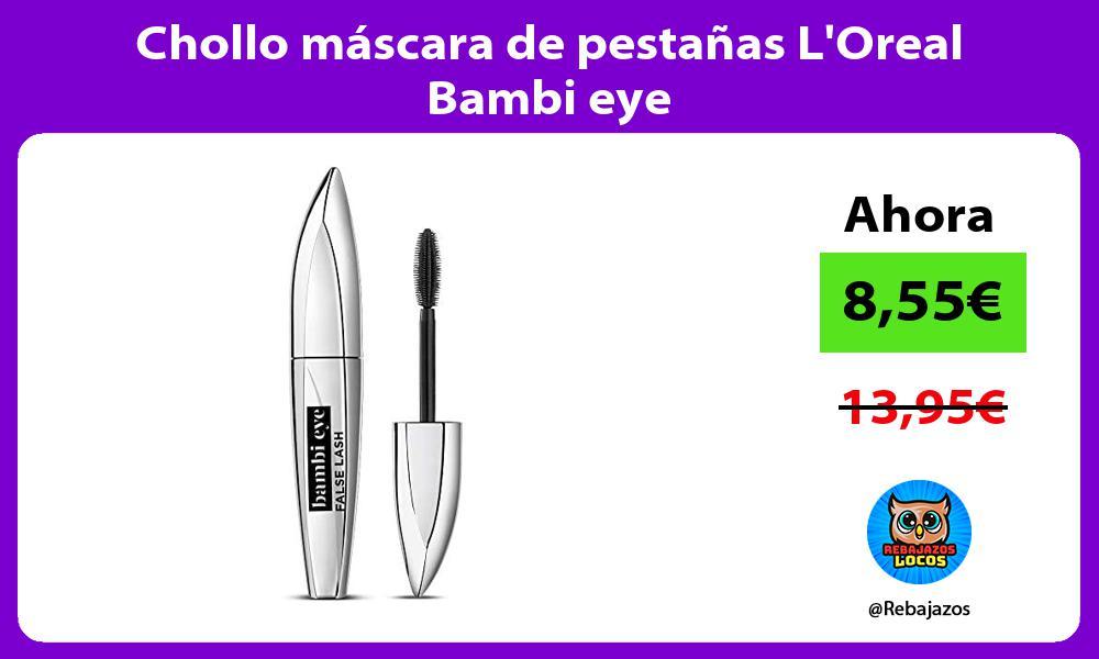 Chollo mascara de pestanas LOreal Bambi eye