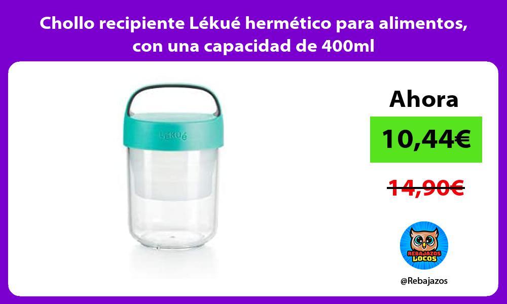 Chollo recipiente Lekue hermetico para alimentos con una capacidad de 400ml