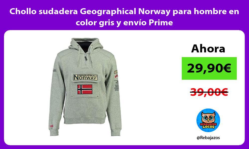 Chollo sudadera Geographical Norway para hombre en color gris y envio Prime