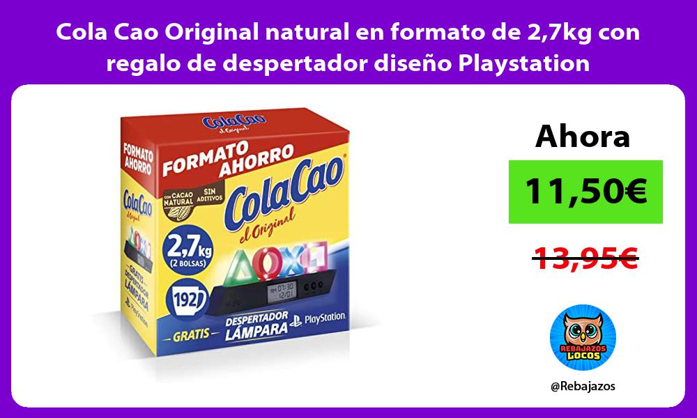 Cola Cao Original natural en formato de 27kg con regalo de despertador diseno Playstation