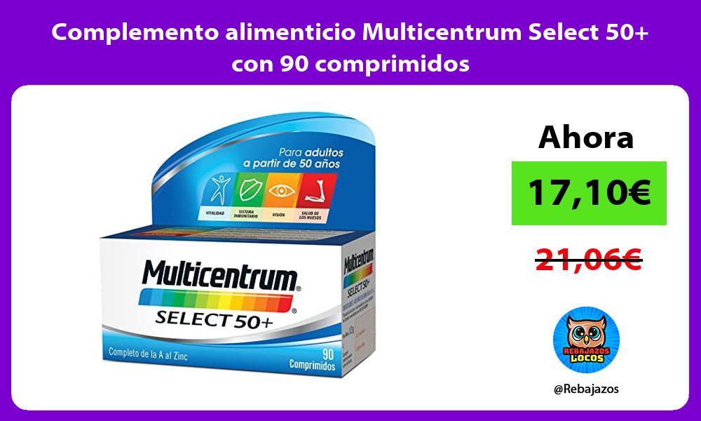 Complemento alimenticio Multicentrum Select 50 con 90 comprimidos