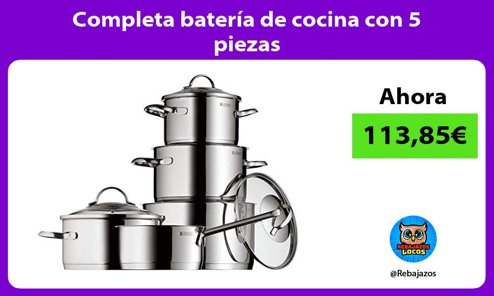 Completa bateria de cocina con 5 piezas
