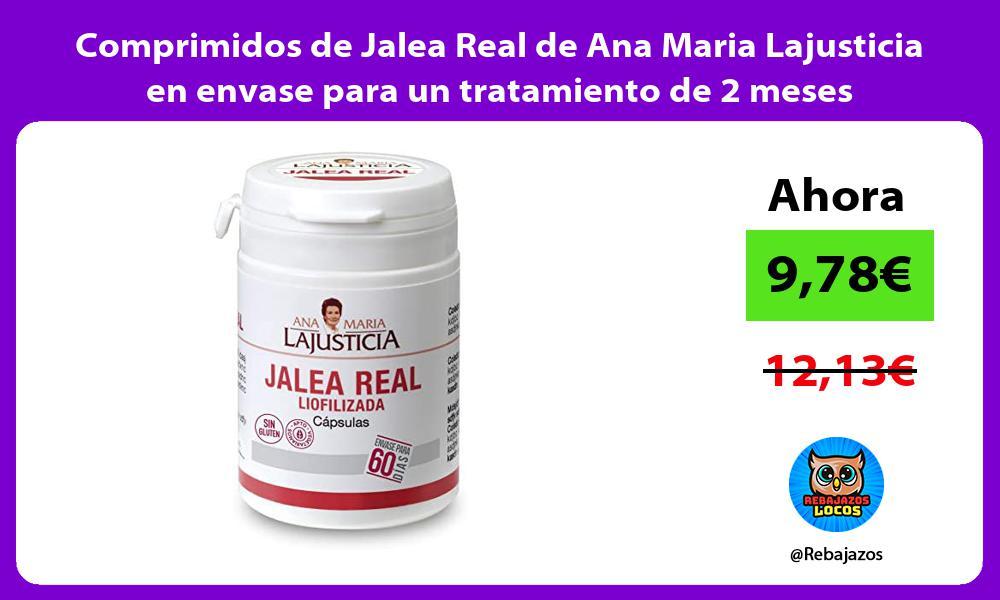 Comprimidos de Jalea Real de Ana Maria Lajusticia en envase para un tratamiento de 2 meses
