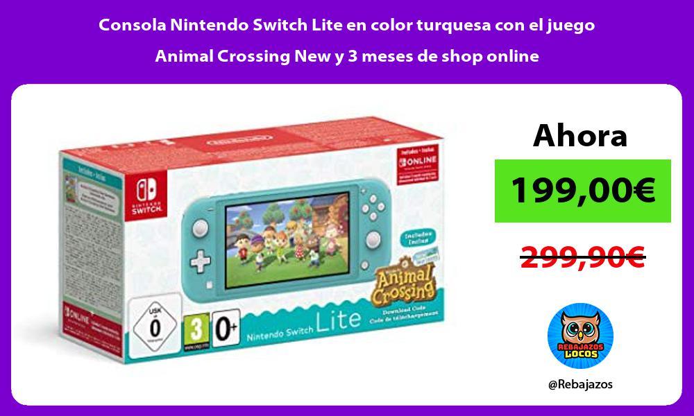 Consola Nintendo Switch Lite en color turquesa con el juego Animal Crossing New y 3 meses de shop online