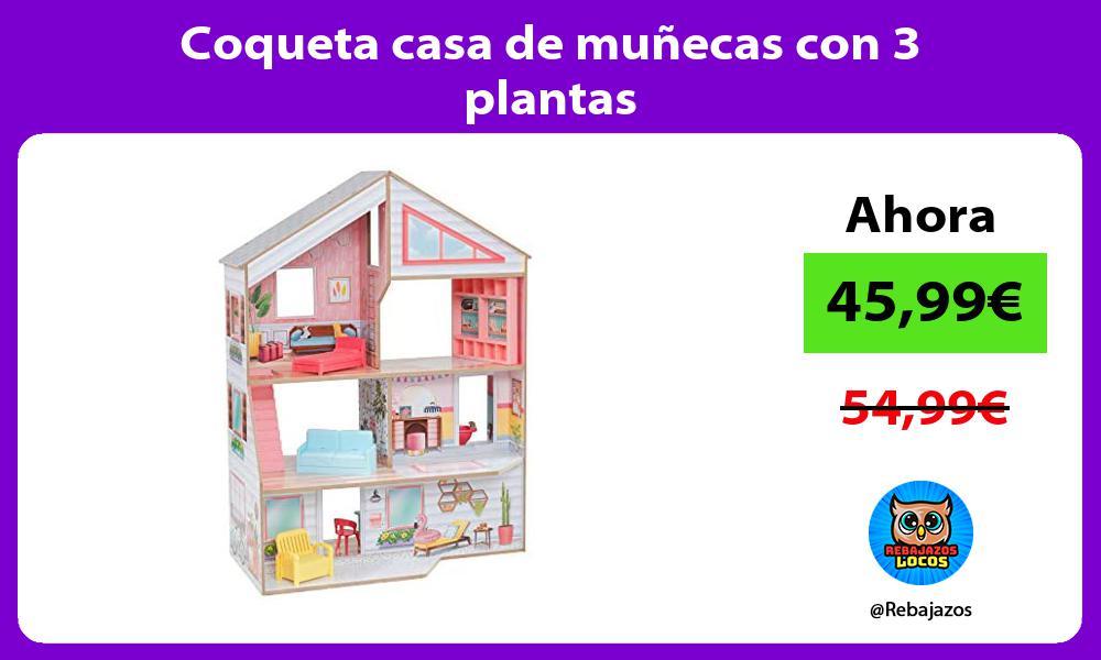 Coqueta casa de munecas con 3 plantas