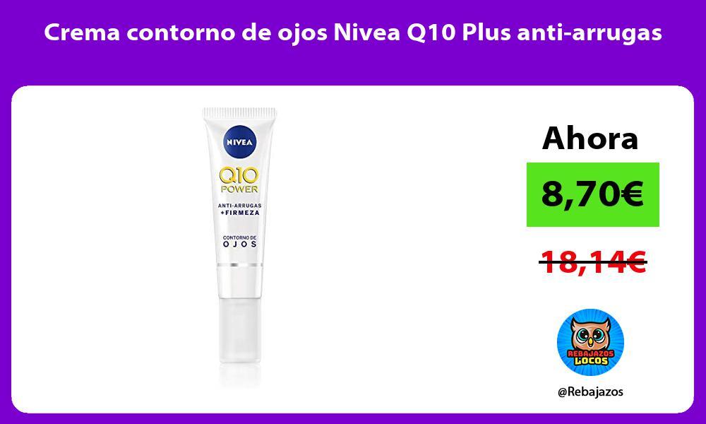 Crema contorno de ojos Nivea Q10 Plus anti arrugas