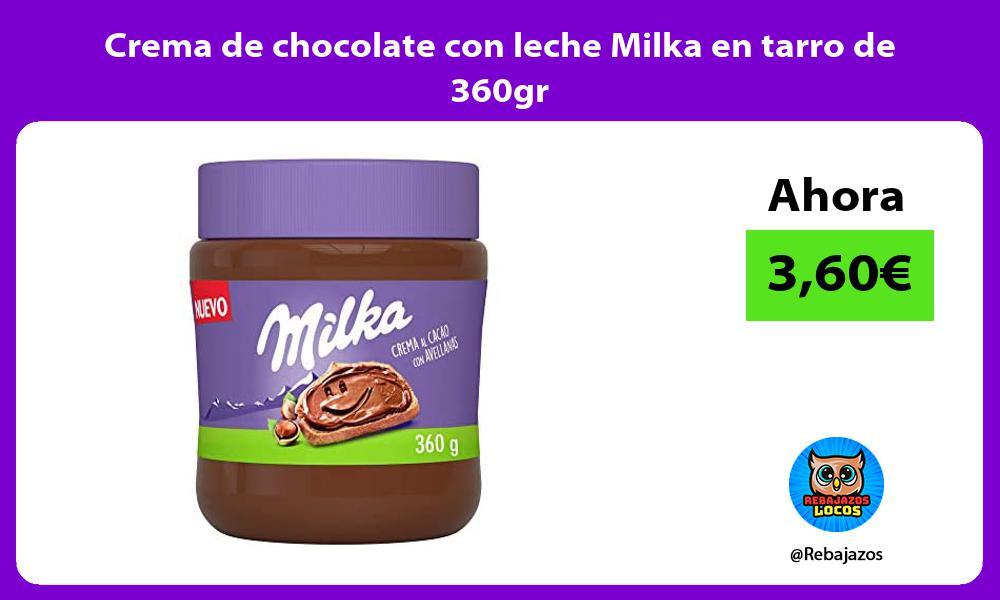 Crema de chocolate con leche Milka en tarro de 360gr
