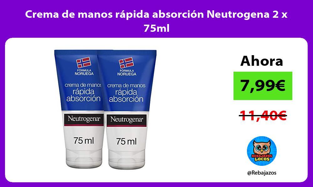 Crema de manos rapida absorcion Neutrogena 2 x 75ml