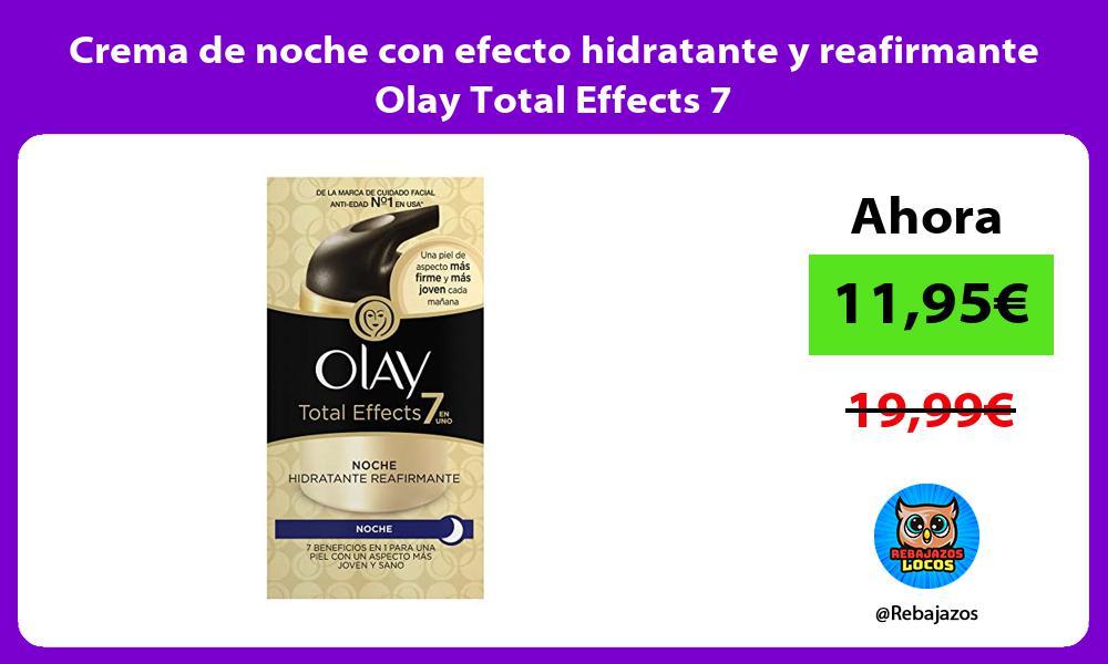 Crema de noche con efecto hidratante y reafirmante Olay Total Effects 7