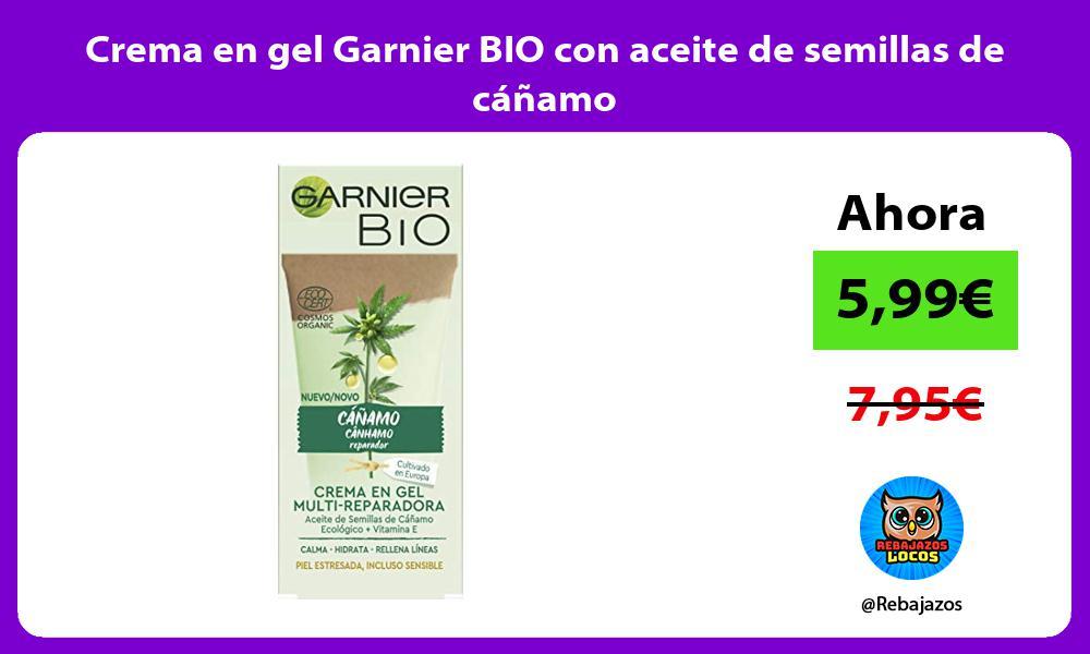 Crema en gel Garnier BIO con aceite de semillas de canamo