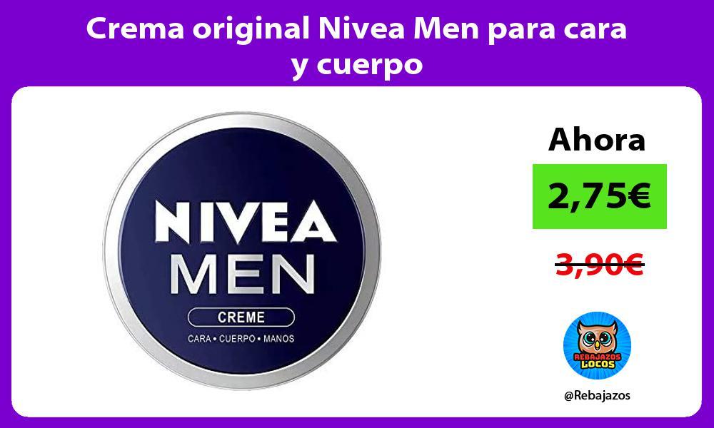 Crema original Nivea Men para cara y cuerpo