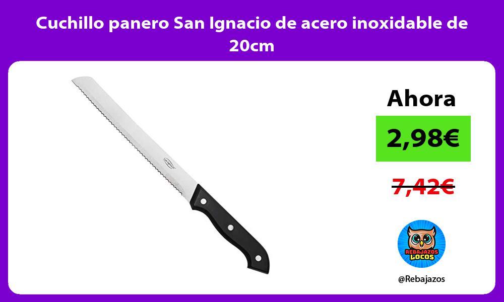Cuchillo panero San Ignacio de acero inoxidable de 20cm