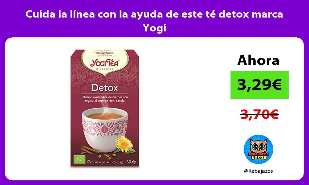 Cuida la linea con la ayuda de este te detox marca Yogi