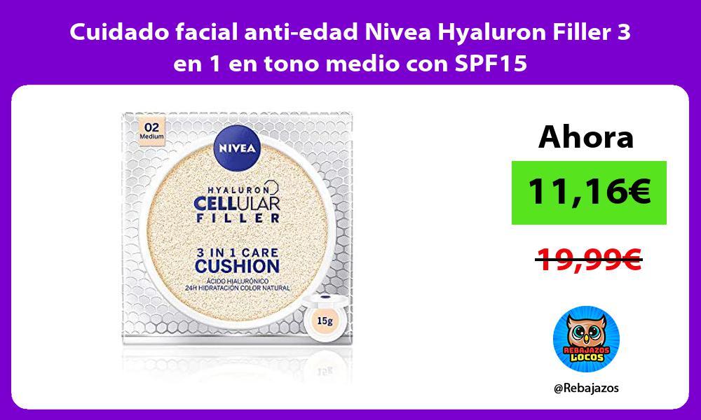 Cuidado facial anti edad Nivea Hyaluron Filler 3 en 1 en tono medio con SPF15