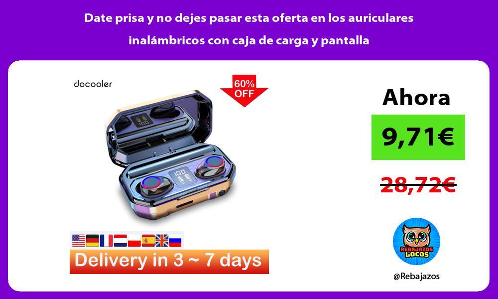 Date prisa y no dejes pasar esta oferta en los auriculares inalambricos con caja de carga y pantalla