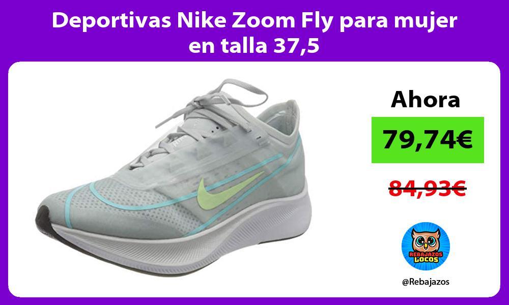 Deportivas Nike Zoom Fly para mujer en talla 375