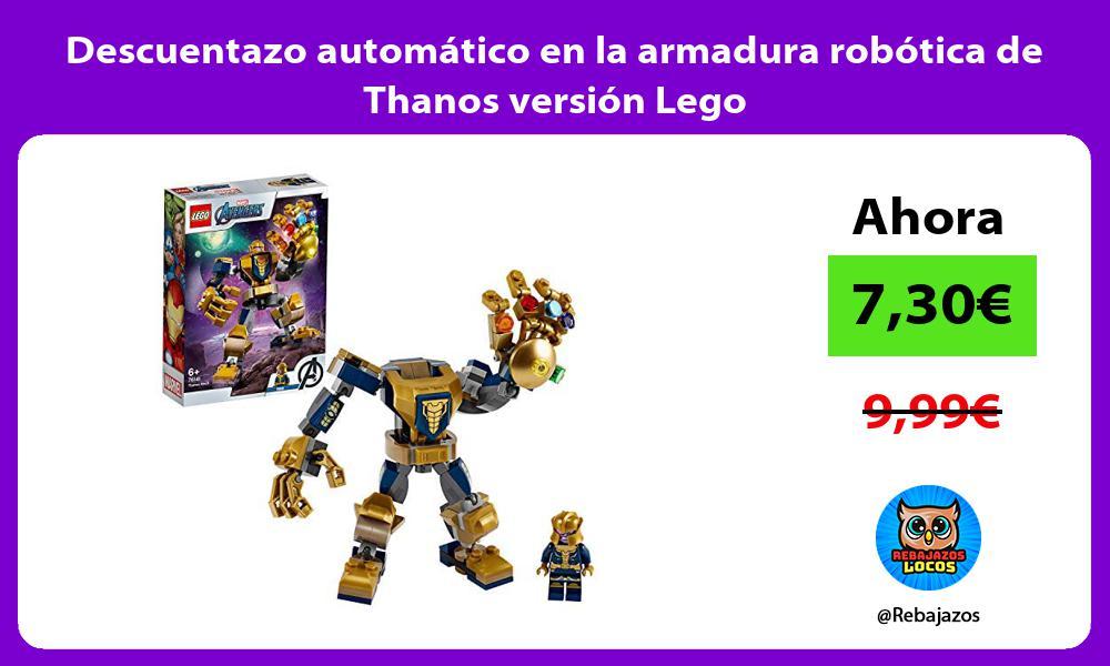 Descuentazo automatico en la armadura robotica de Thanos version Lego