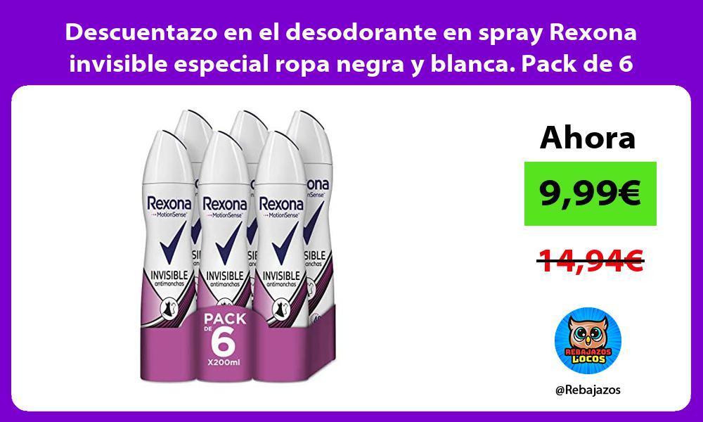 Descuentazo en el desodorante en spray Rexona invisible especial ropa negra y blanca Pack de 6