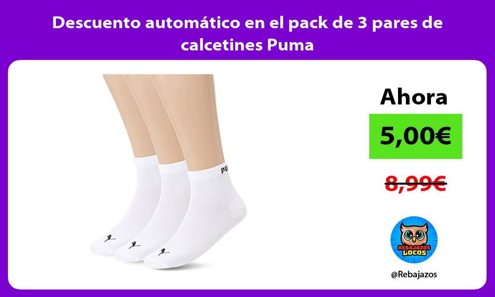 Descuento automatico en el pack de 3 pares de calcetines Puma
