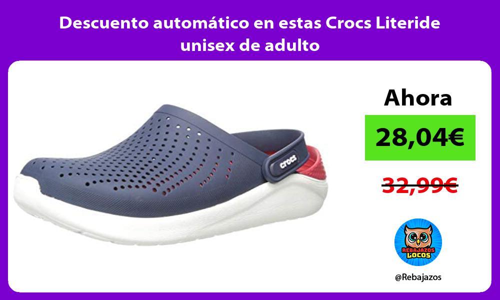 Descuento automatico en estas Crocs Literide unisex de adulto