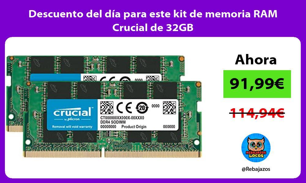 Descuento del dia para este kit de memoria RAM Crucial de 32GB