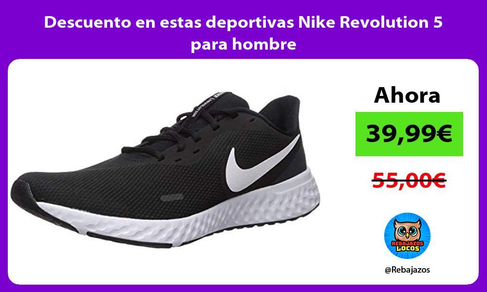 Descuento en estas deportivas Nike Revolution 5 para hombre