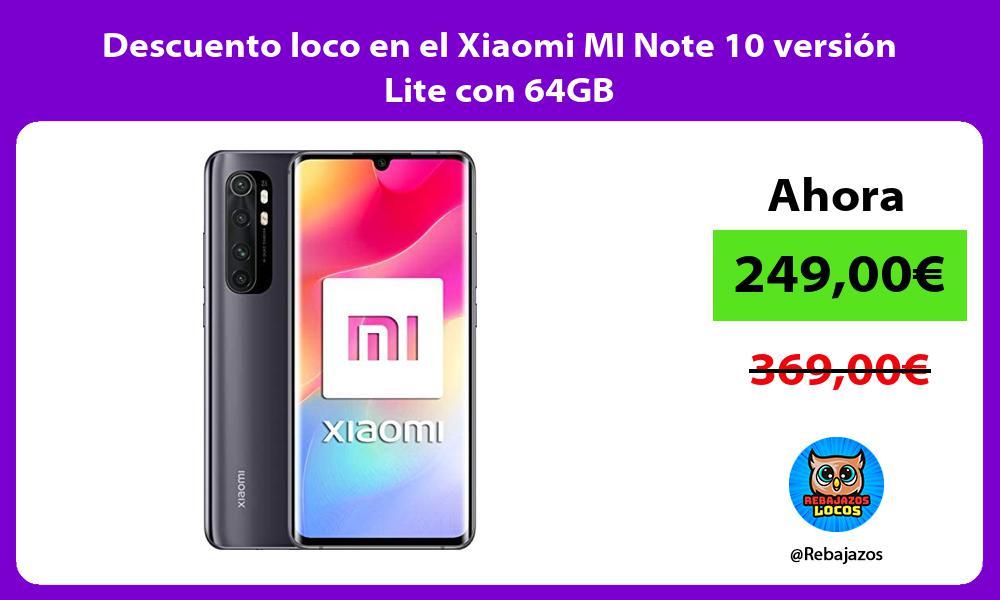 Descuento loco en el Xiaomi MI Note 10 version Lite con 64GB