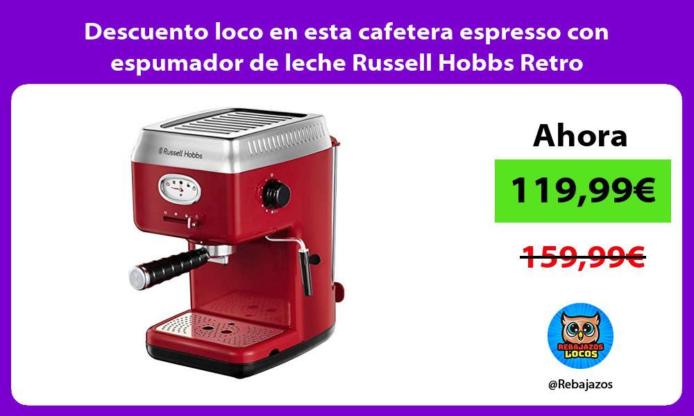 Descuento loco en esta cafetera espresso con espumador de leche Russell Hobbs Retro