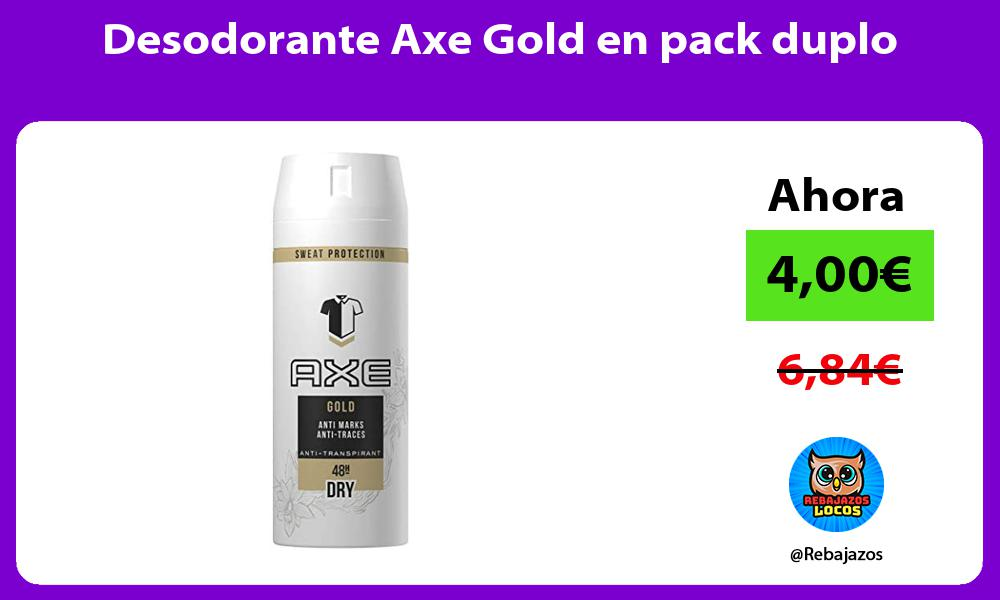 Desodorante Axe Gold en pack duplo
