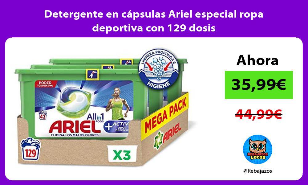 Detergente en capsulas Ariel especial ropa deportiva con 129 dosis