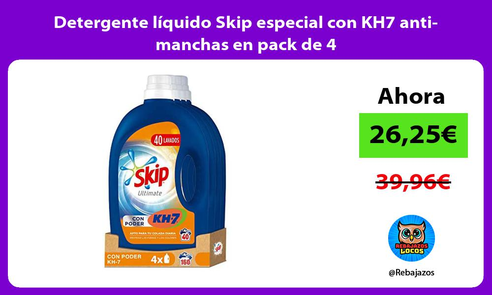 Detergente liquido Skip especial con KH7 anti manchas en pack de 4