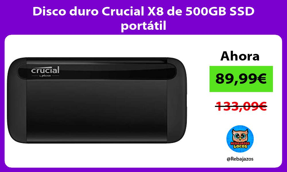 Disco duro Crucial X8 de 500GB SSD portatil