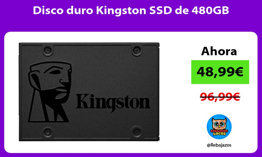 Disco duro Kingston SSD de 480GB