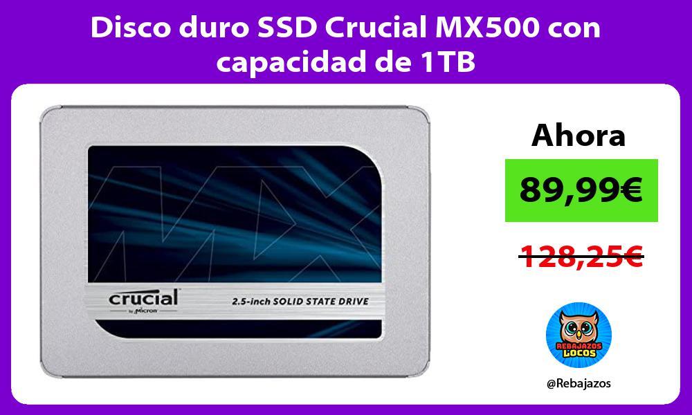 Disco duro SSD Crucial MX500 con capacidad de 1TB