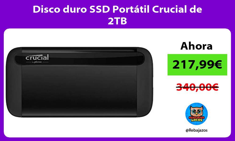 Disco duro SSD Portatil Crucial de 2TB