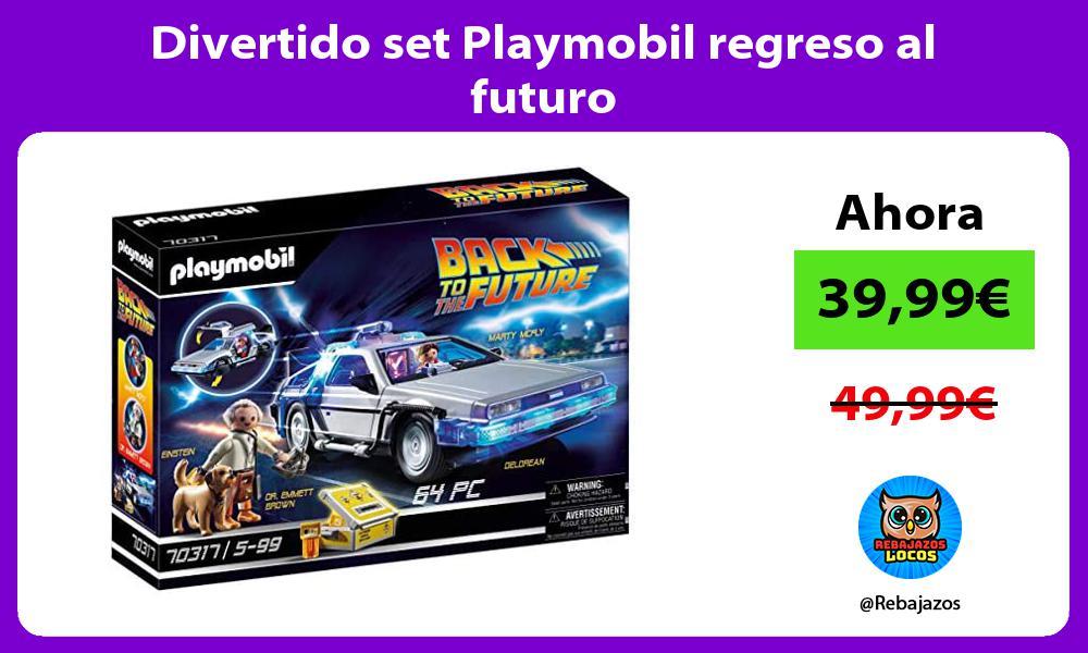 Divertido set Playmobil regreso al futuro
