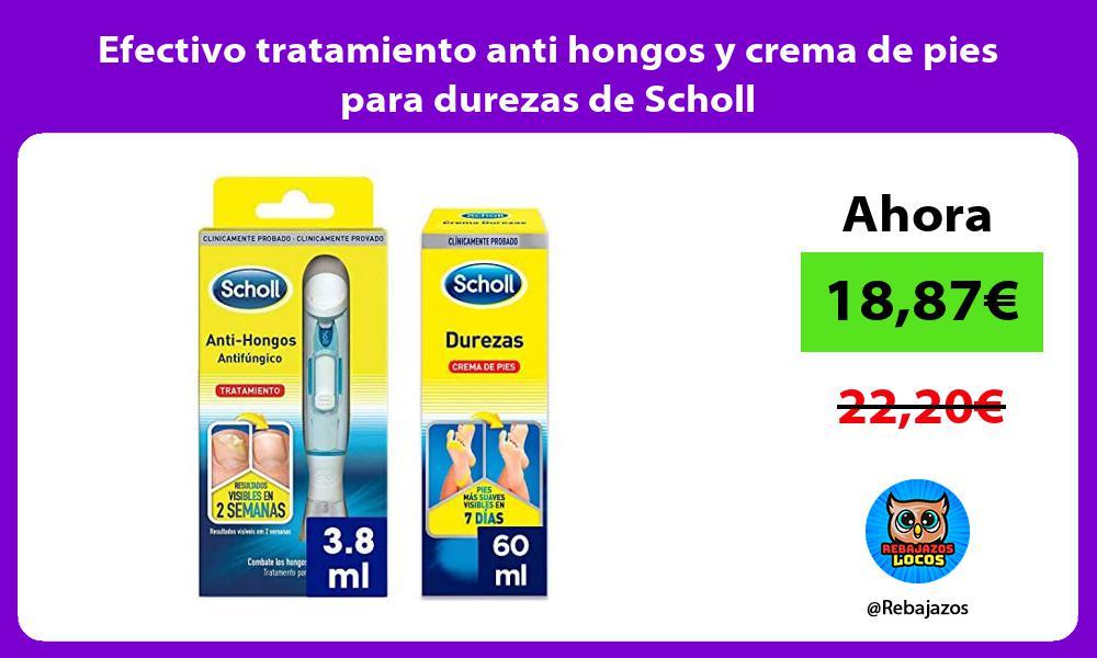 Efectivo tratamiento anti hongos y crema de pies para durezas de Scholl